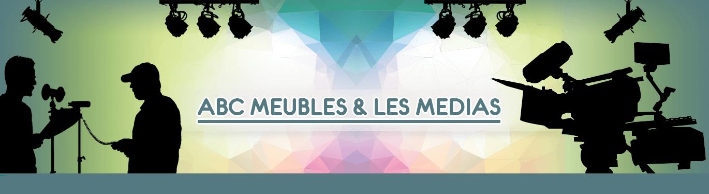 ABC Meubles et les médias